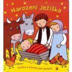 Knížka Narození Ježíška-knížka s pohyblivými obrázky - Seznamzboží.cz