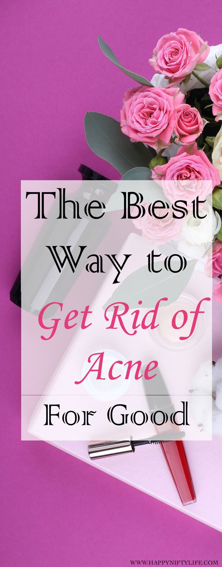 The best way to get rid of acne for good