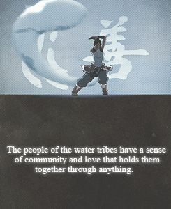 Water Tribe way of living and adapting.                                                                                                                                                      More