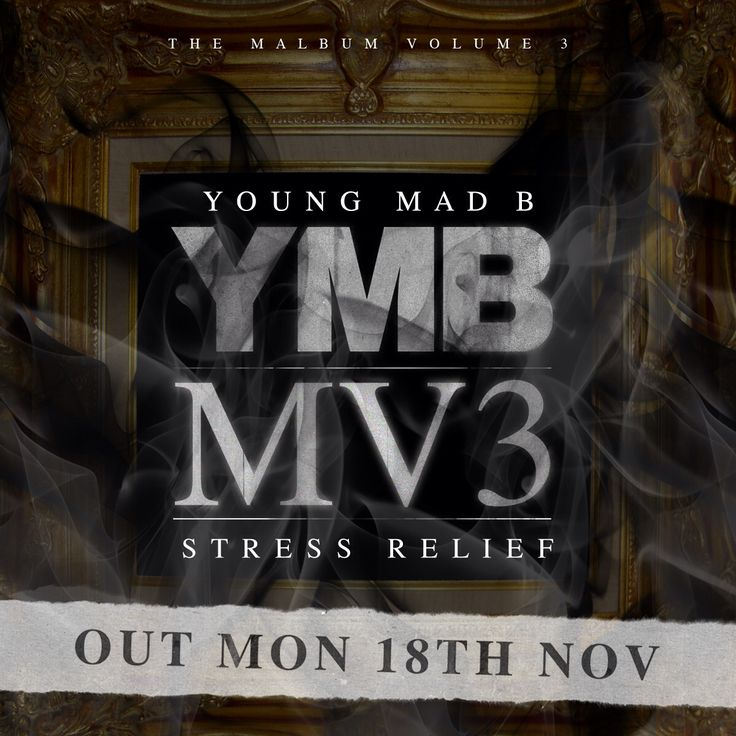 Young Mad B - MV3 (Stress Relief) available from Monday 18th Nov 2013.