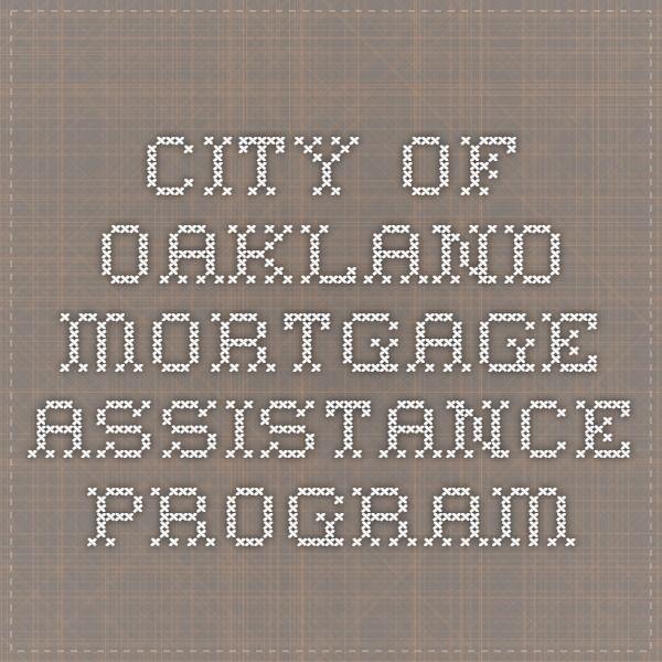 City of Oakland Mortgage Assistance Program
