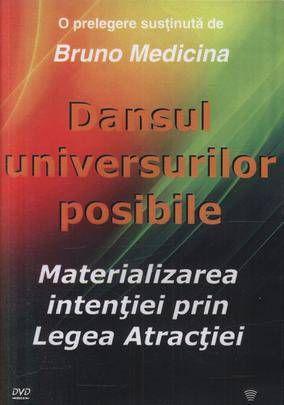 Dansul universurilor posibile - materializarea intentiei prin Legea Atractiei  #training #coaching #BrunoMedicina #Legea Atractiei http://selfcoach.ro/selfcoach/product_info.php?products_id=71
