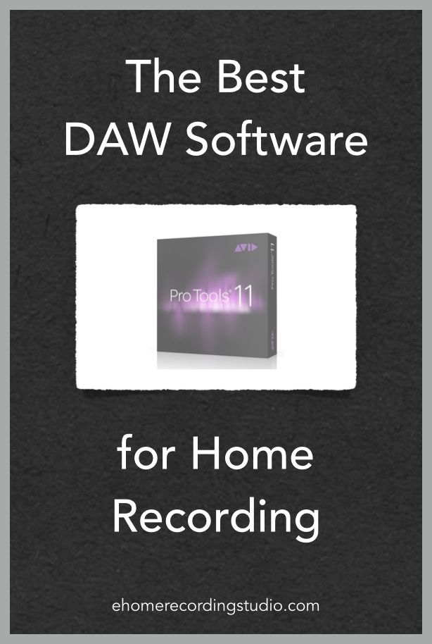 The Best DAW Software for Home Recording http://ehomerecordingstudio.com/best-daw-software/