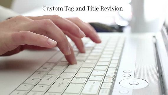 Custom Tag  Title Revision  Etsy SEO  SEO Help by TheGirlWorksLLC