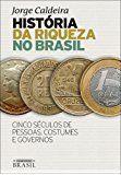 História da Riqueza no Brasil – #Brasil #da #Hist…