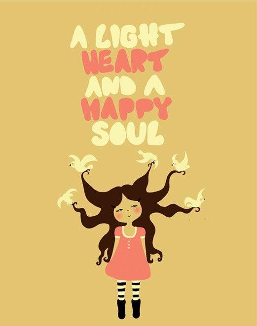 Light heart is a happy soul!!