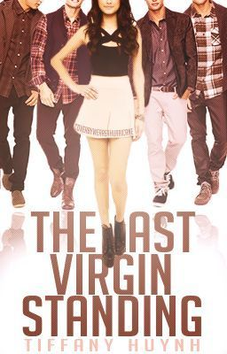 The Last Virgin Standing #wattpad #teen-fiction I haven't finished it yet. but it's really good so far. Highly recommend it.