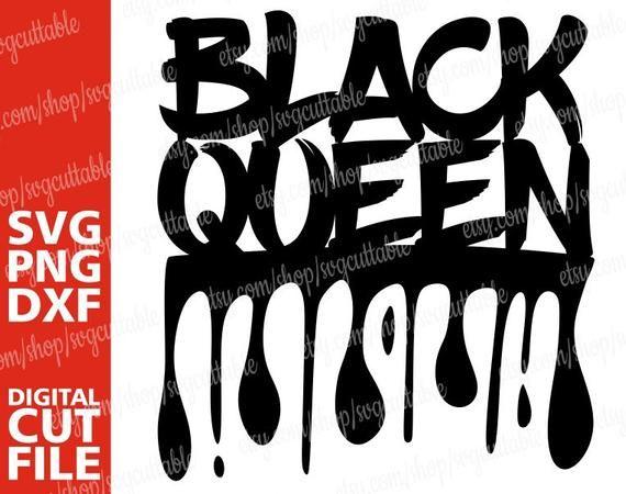 Black Queen Svg Black Woman Svg Dripping Words Graffiti Etsy Black Queen Afro Girl Svg