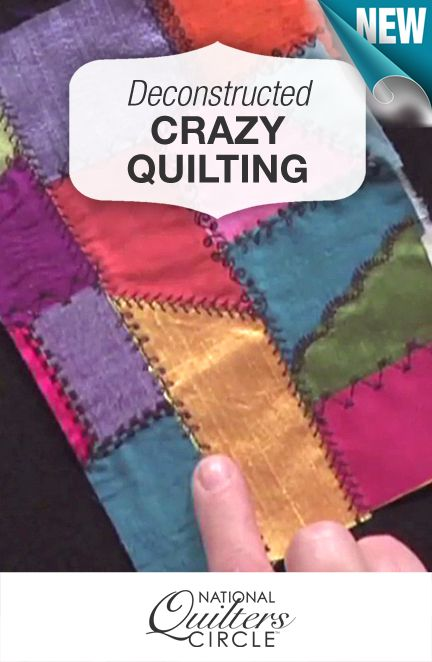 Deconstructed crazy quilting! Learn all about this fun technique in this how-to video http://www.nationalquilterscircle.com/video/deconstructed-crazy-quilt-technique/?utm_source=pinterest&utm_medium=organic&utm_campaign=A219 #LetsQuilt