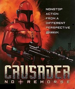 Crusader: No Remorse - Set in a dystopian future, the Crusader games placed the player in the role of an elite super soldier defector.