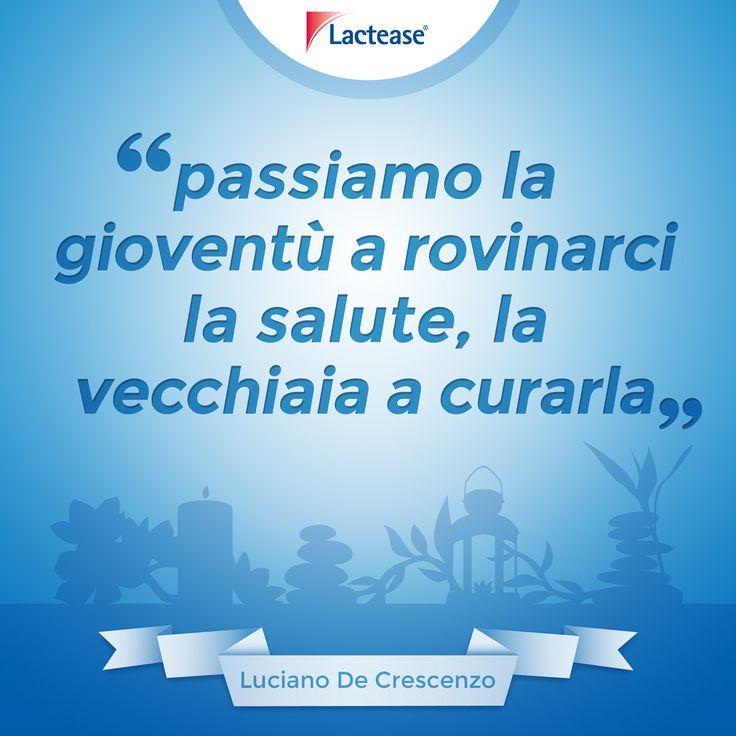 Si tende spesso a fare i conti con il #tempo ormai trascorso e andato. Provate a riflettete su questa frase di #LucianoDeCrescenzo... su #giovinezza e #salute :-).   #EmotiCardsLactease #citazioni