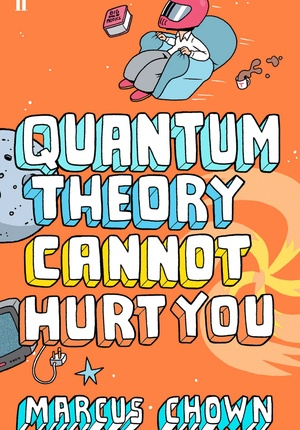 'Quantum Theory Cannot Hurt You' by Marcus Chown - The two towering achievements of modern physics are quantum theory and Einstein's general theory of relativity. But, almost a century after their advent, most people haven't the slightest clue what either is about. Did you know that there's so much empty space inside matter that the entire human race could be squeezed into the volume of a sugar cube? Or that you grow old more quickly on the top floor of a building than on the ground floor?
