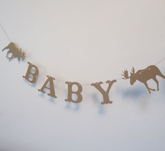 Moose Baby Banner - Brown Baby Shower Decoration or Photo Prop