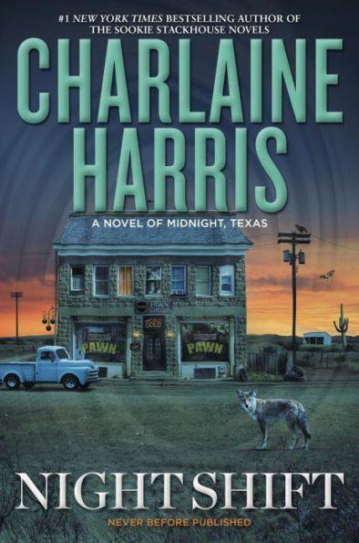 Night Shift (Midnight, Texas Series #3)