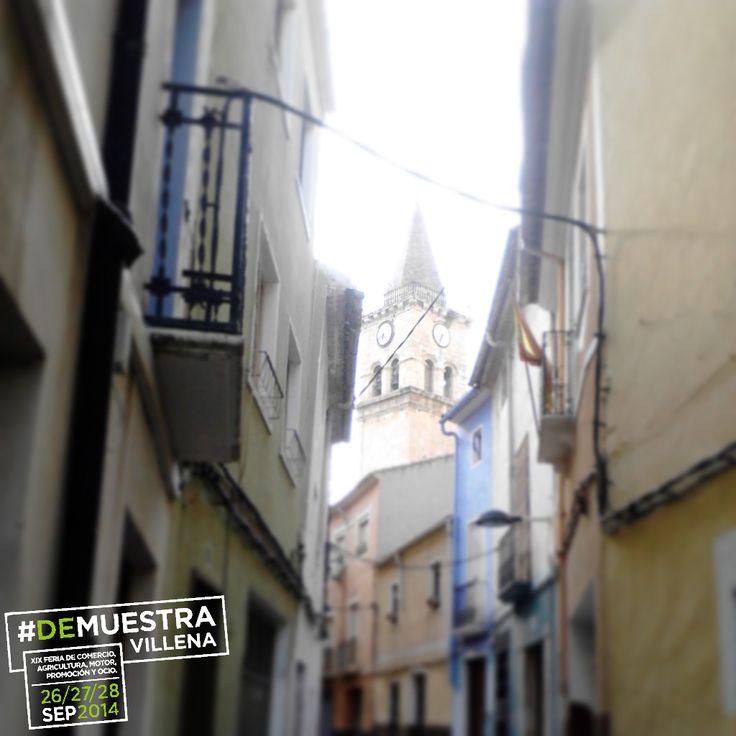 #DeMuestraVillena Calle Baja y Santa María - Villena  www.muestravillena.villena.es www.facebook.com/Muestravillena @muestravillena