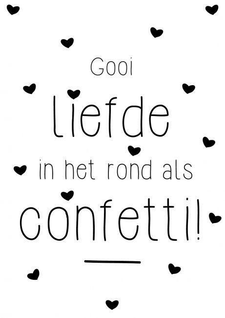 Kaartje Gooi liefde in het rond als confetti!