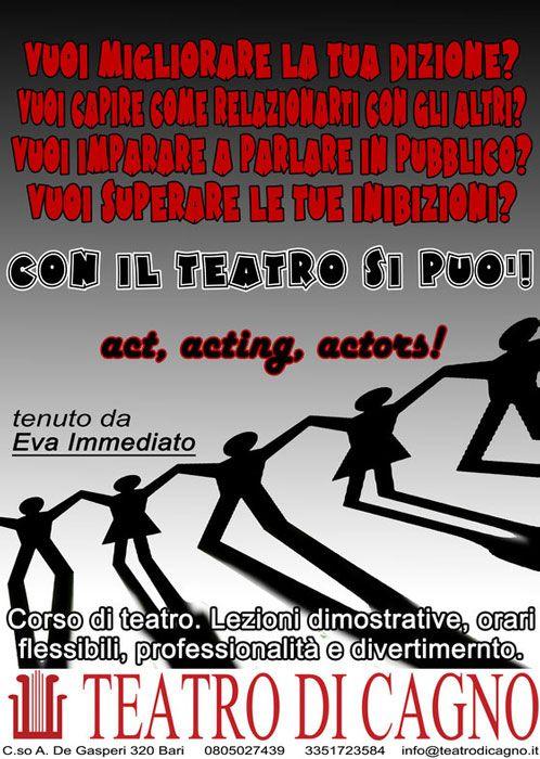 Act, Acting, Actors! #Corso per perfezionare il portamento vocale e migliorare i rapporti interelazionali con Eva Immediato a #Bari (Ba)