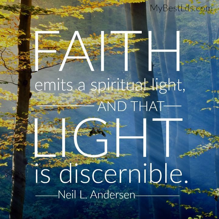 """Faith does not fall upon us by chance [but] is a gift from heaven that comes as we choose to believe and as we seek it and hold on to it. Faith emits a spiritual light, and that light is discernible."" From #ElderAndersen's http://pinterest.com/pin/24066179229002852 inspiring #LDSconf http://facebook.com/223271487682878 message http://lds.org/general-conference/2015/10/faith-is-not-by-chance-but-by-choice Learn more http://lds.org/topics/faith #ShareGoodness"