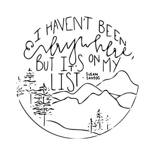 """""""I haven't been everywhere, but it's on my list."""" This would be so easy to embroider...."""