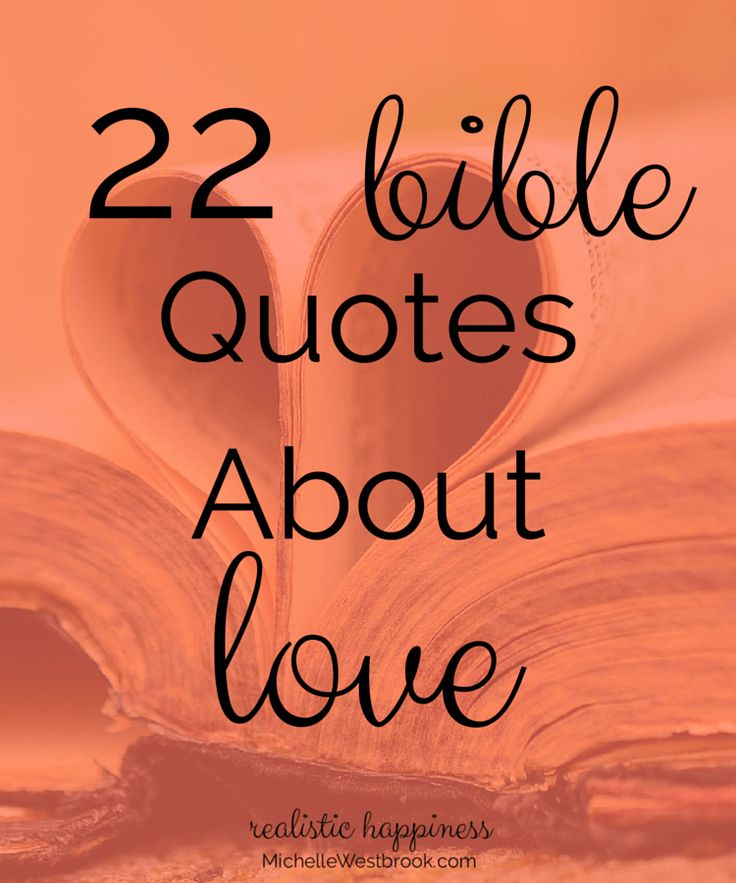 Quote Scripture Bible Verses: 22 Bible Quotes About Love At MichelleWestbrook.com // At