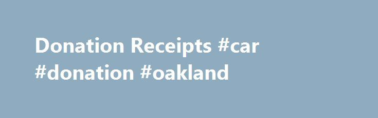 Donation Receipts #car #donation #oakland http://mississippi.remmont.com/donation-receipts-car-donation-oakland/  # Donation Receipts A limited number of local Goodwill organizations offer the convenience of electronic receipts to facilitate your donation tracking for tax purposes. If you donated to a Goodwill in the following areas and need to obtain your donation receipt, please use the contact information below. Atlanta and Surrounding Area Goodwill Industries of North Georgia…
