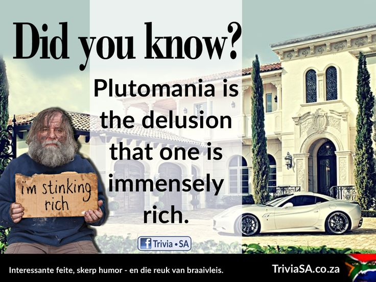 """Plutomania is the delusion that one is immensely rich. (This """"did you know"""" card was designed by AdSpark: http://adspark.co.za)"""