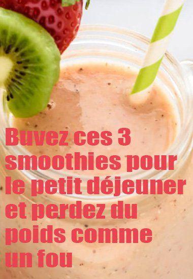 Buvez ces three smoothies pour le petit déjeuner et perdez du poids comme un fou