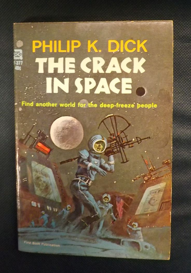 First edition of The Crack in Space by Philip K. Dick, 1966.
