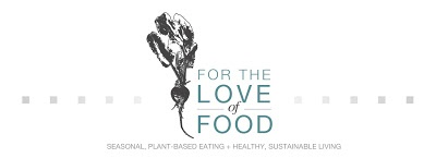 For the Love of Food: Recipes
