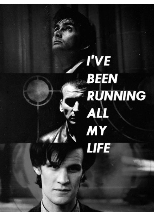 I've been running all my life.: Allon I, Doctors Whovian, Timey Wimey, Nerdy Stuff, The Doctors, Bbc Dr., Doctorwho, My Life, Dr. Who