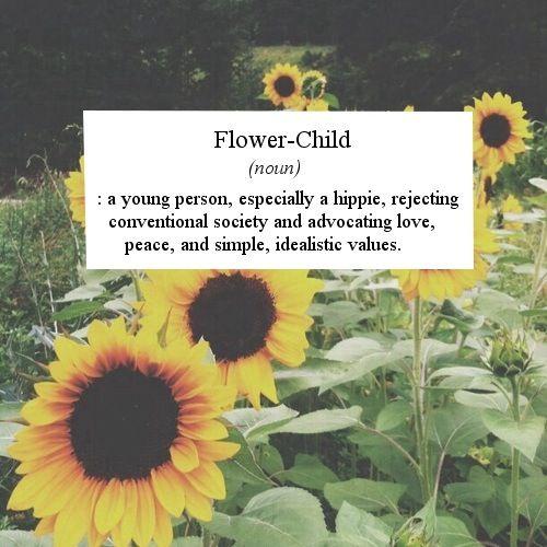 Flower Child Hippie Quote