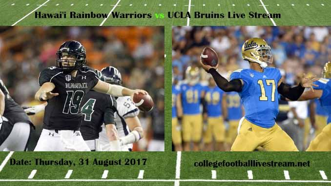 Hawai'i Rainbow Warriors vs UCLA Bruins Live Stream   Teams: Warriors vs Bruins Time: 5:00 PM ET Week-2 Date: Saturday on 9 September 2017 Location: Rose Bowl, Pasadena, CA TV: ESPN NETWORK Hawai'i Rainbow Warriors vs UCLA Bruins Live Stream  Watch College Football Live...