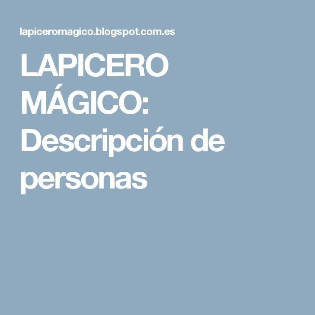 LAPICERO MÁGICO: Descripción de personas