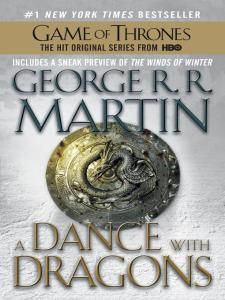 """A Dance with Dragons A Song of Ice and Fire Series, Book 5, George R.R. Martin. """"#1 NEW YORK TIMES BESTSELLER  A SONG OF ICE AND FIRE: BOOK FIVE  In the aftermath of a colossal battle, Daenerys Targaryen rules with  her three dragons as queen of a city built on dust and death. But  Daenerys has thousands of enemies, and many have set out to find her.  Fleeing from Westeros with a price on his head, Tyrion Lannister, too,  is making his way east--with new allies who may not be the ragtag band…"""