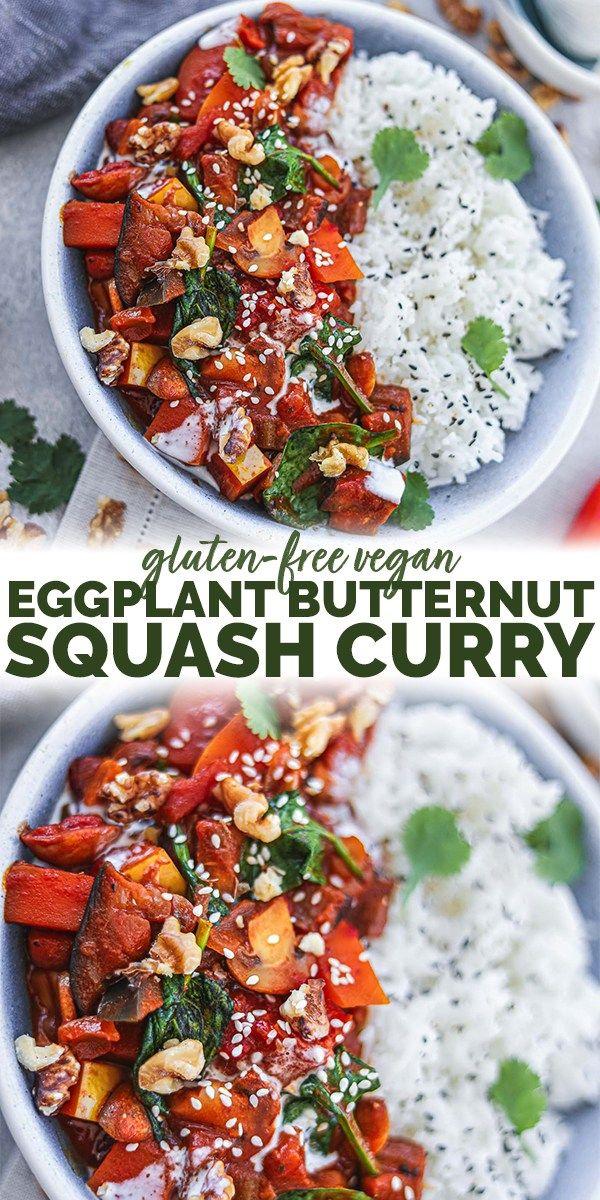 Vegan Eggplant Butternut Squash Curry Earth Of Maria Recipe In 2020 Eggplant Butternut Squash Butternut Squash Curry Vegan Dinner Recipes