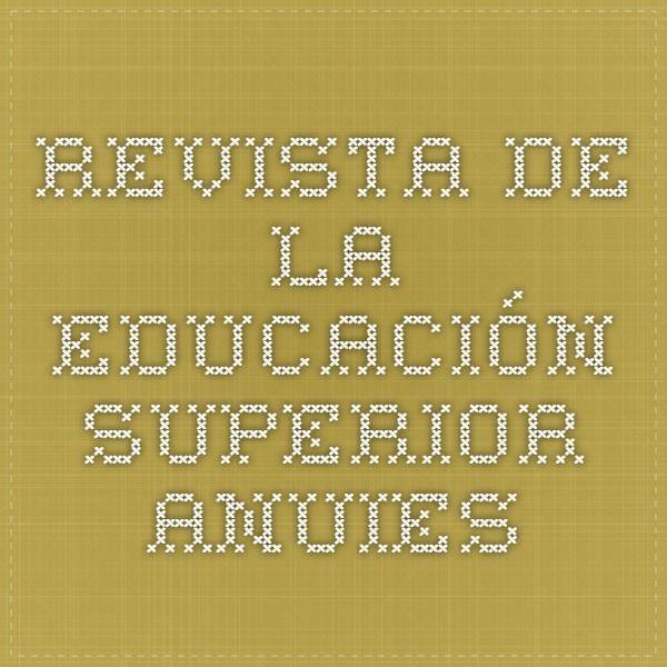 Revista de la Educación Superior - ANUIES