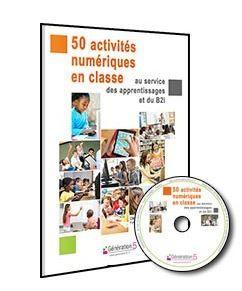Numérique à l'école : #classeTICE et 50 activités numériques en classe - un petit coin de partage
