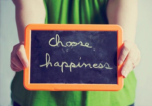 Choose happiness! (March 2013 Pinner: @eat.sleep.wear.)