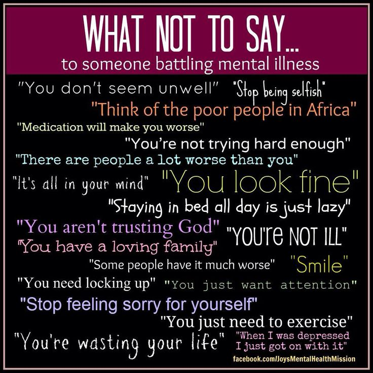 Image result for things you should never say to people with mental illness