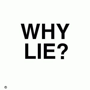 why did you lie to me quotes | Why we lie in a relationship