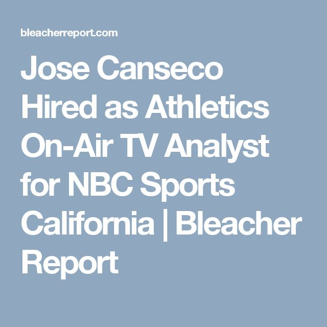 Jose Canseco Hired as Athletics On-Air TV Analyst for NBC Sports California | Bleacher Report