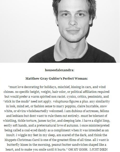 Matthew Gray Gubler's Perfect Woman. *flails around and dies*