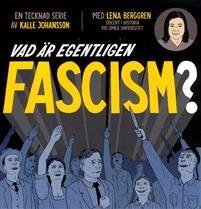http://www.adlibris.com/se/organisationer/product.aspx?isbn=9187777231 | Titel: Vad är egentligen fascism? - Författare: Kalle Johansson, Lena Berggren - ISBN: 9187777231 - Pris: 163 kr