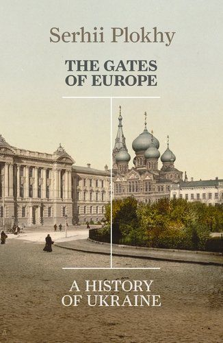The Gates of Europe: A History of Ukraine - From award-winning historian Serhii Plokhy, The Gates of Europe is the definitive history of Ukraine that helps us understand the country's past and the current crisis. At the western edge of the Eurasian steppe, caught between Central Europe, Russia, and the Middle East, Ukraine has long been the meeting place of empires - Roman to Ottoman, Habsburg to Russian - that left their imprint on the landscape, the language and the people.