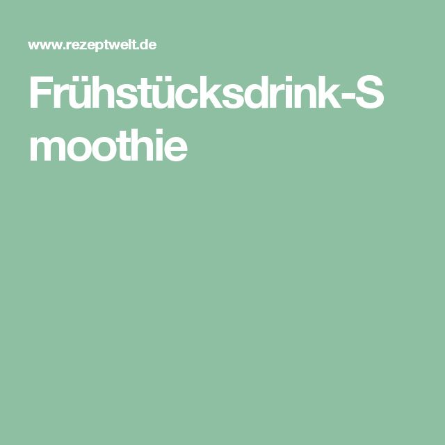 Frühstücksdrink-Smoothie