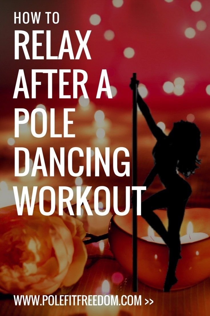 207 best pole fit freedom images on pinterest 7 ways to relax after a pole fitness workout fandeluxe Choice Image