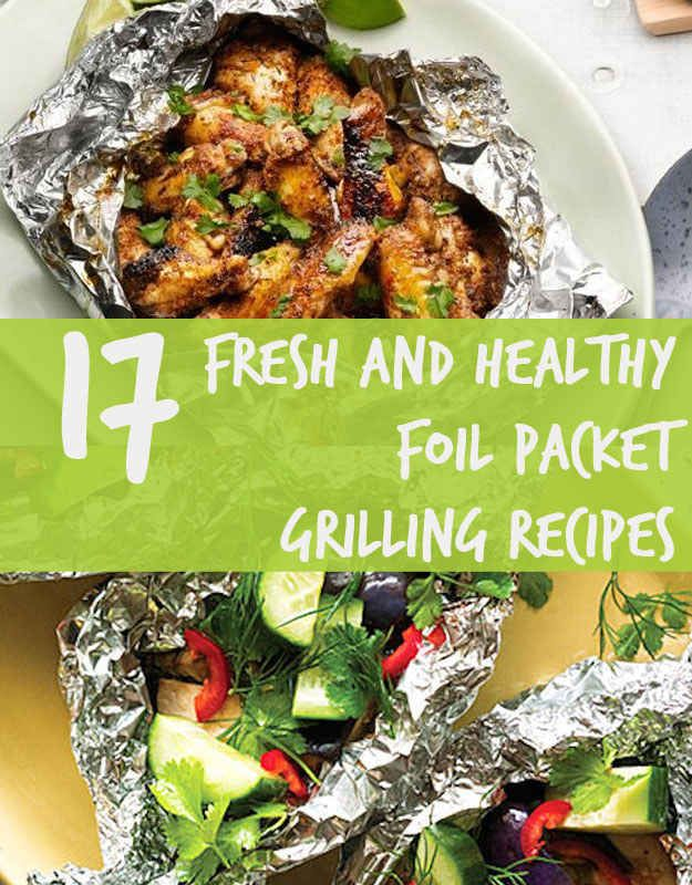 Super yummy foil packet meals.