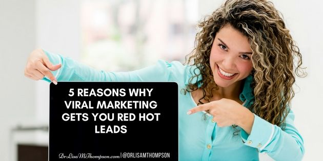 Are you using viral marketing? http://www.drlisamthompson.com/5-reasons-viral-marketing/