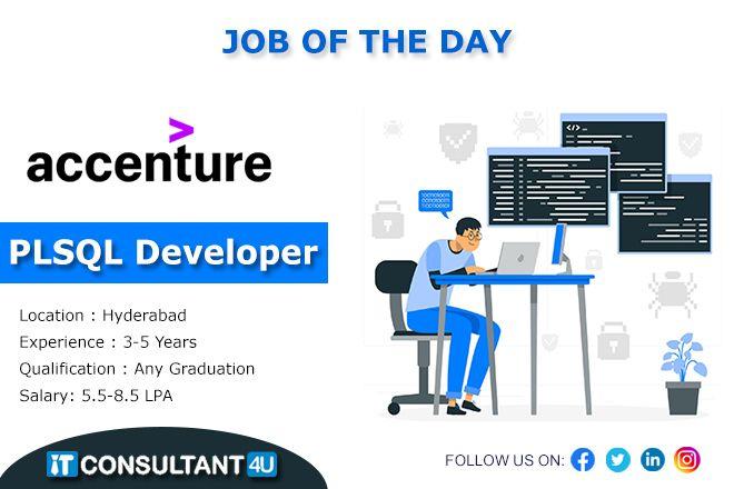 Plsqldeveloper Itjobs Plsql Accenturejobs Hyderabadjobs Itconsultant4u Job Best Careers Job Search