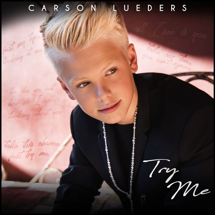 """Carson Lueders """"Try Me"""" (BTS Video + MP3) *Download & Listen!* #newmusic"""